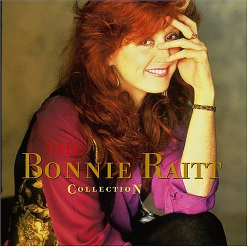 Bonnie Raitt - The Collection - Zortam Music