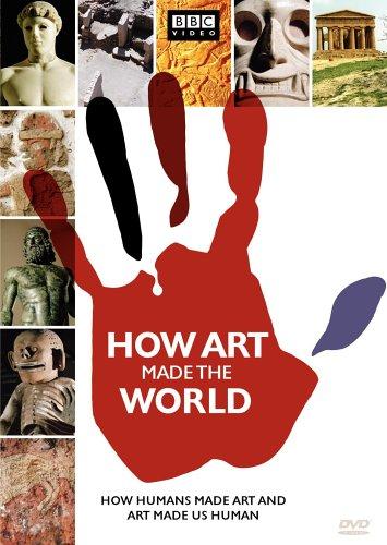 How Art Made the World / BBC: Как искусство сотворило мир (2005)