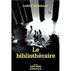 Le bibliothécaire - Larry Beinhart