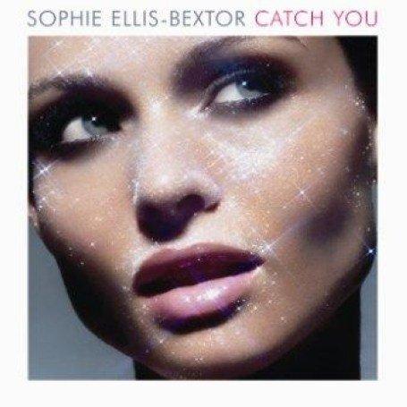 Sophie Ellis-Bextor - Catch You (maxi) - Zortam Music