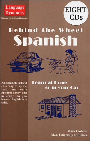 Behind the Wheel Spanish/Complete Illustrated Text/Answer Keys/8 One Hour