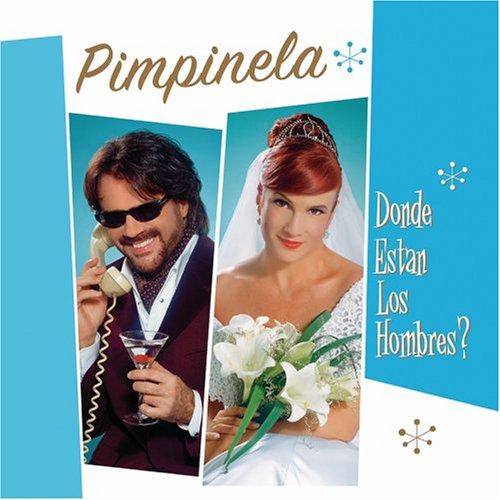 Pimpinela - Donde Estan los Hombres? - Zortam Music