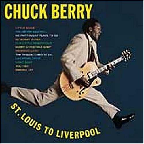 Chuck Berry - St. Louis to Liverpool - Zortam Music