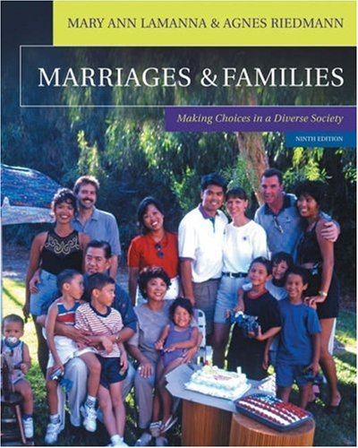 Marriages & Families: Making Choices in a Diverse Society (with InfoTrac)