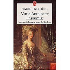 Marie-Antoinette, l'insoumise