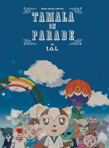 TAMALA ON PARADE (by t.o.L)