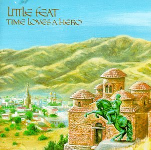 Little Feat - Time Loves a Hero - Zortam Music