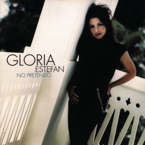 Gloria Estefan - No Pretendo - Zortam Music