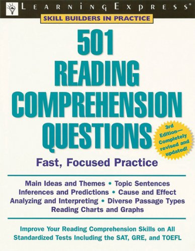 501 Reading Comprehension Questions, 3rd Edition (Skill Builders in Practice)