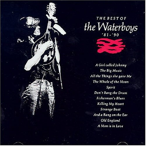 Waterboys - The Best of The Waterboys 81-90 - Zortam Music
