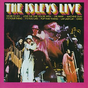 The Isley Brothers - The Isleys Live - Zortam Music