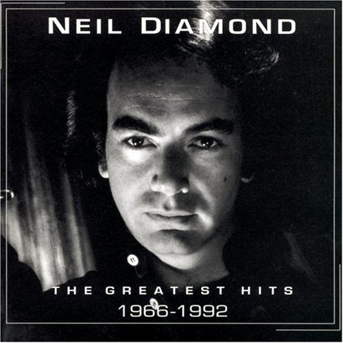 Neil Diamond - Neil Diamond, The Greatest Hits (1966 to 1992) - Zortam Music