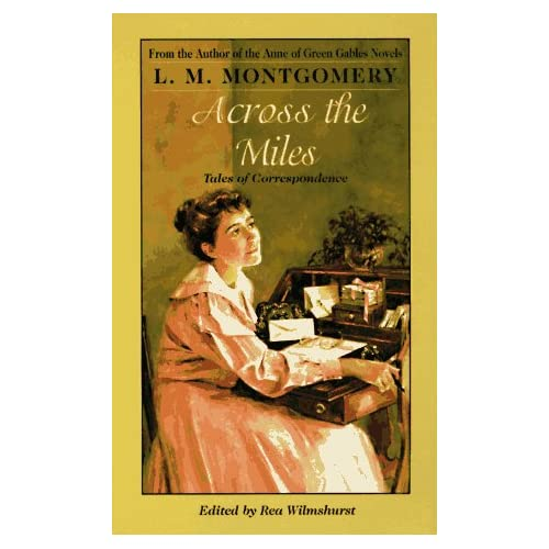 Across the Miles: Tales of Correspondence 51GV2RQWQ1L._SS500_
