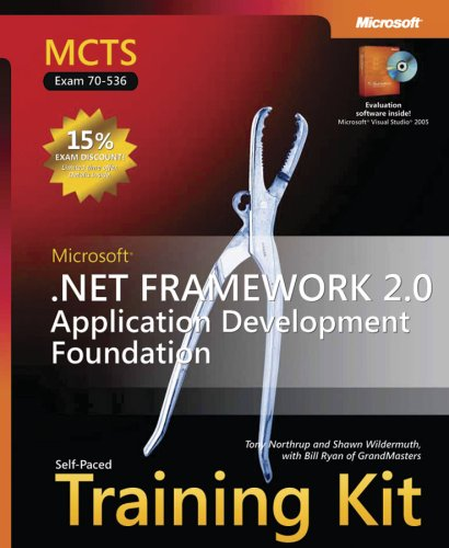 MCTS Self-Paced Training Kit (Exam 70-536): Microsoft  .NET Framework 2.0 Application Development Foundation