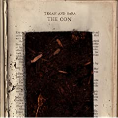 Tegan & Sara - The Con (2007)