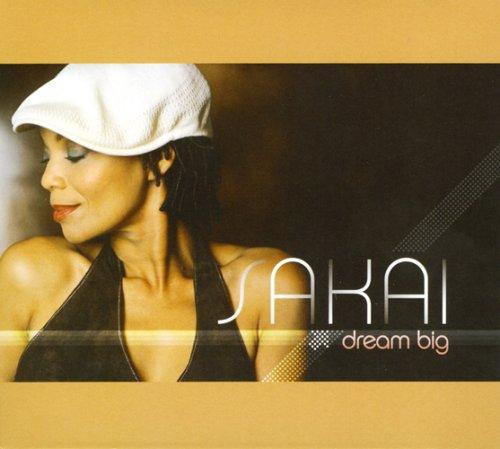 Sakai - Dream Big - Zortam Music