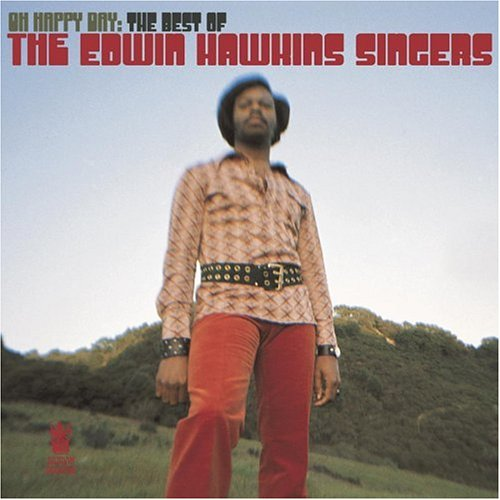 Edwin Hawkins Singers - Oh Happy Day!: The Best of the Edwin Hawkins Singers - Zortam Music