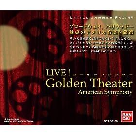 【クリックで詳細表示】LITTLE JAMMER PRO. 専用別売ROMカートリッジ STAGE 06 「ライブ!ゴールデンシアター」~アメリカン・シンフォニー