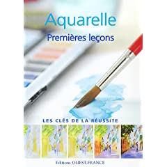 Aquarelle : Premi�res le�ons