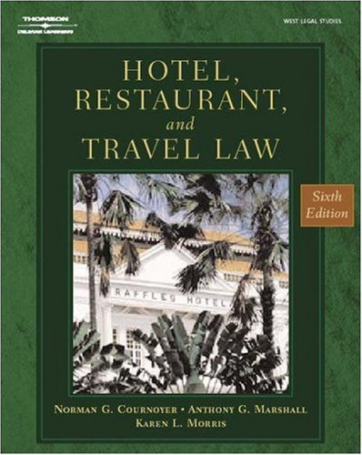Hotel, Restaurant & Travel Law (Hotel, Restaurant and Travel Law)