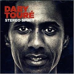 Daby Touré - Stereo Spirit