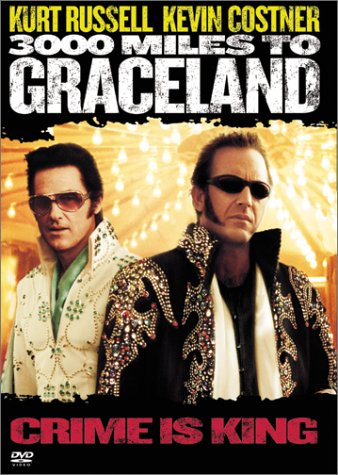 3000 Miles to Graceland / 3000 ���� �� ���������� (2001)