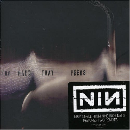 Nine Inch Nails - The Hand That Feeds (DFA Remixes) - Zortam Music
