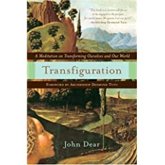 John Dear's book 'Transfiguration'