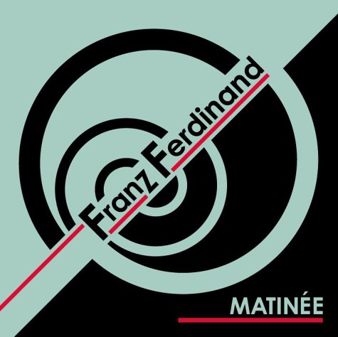 Franz Ferdinand - Matinee [DVD] - Zortam Music