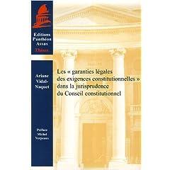 Les «garanties légales des exigences constitutionnelles » dans la jurisprudence du Conseil constitutionnel