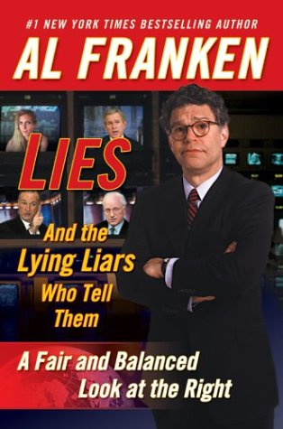 Lies and the Lying Liars Who Tell Them: A Fair and Balanced Look at the Right