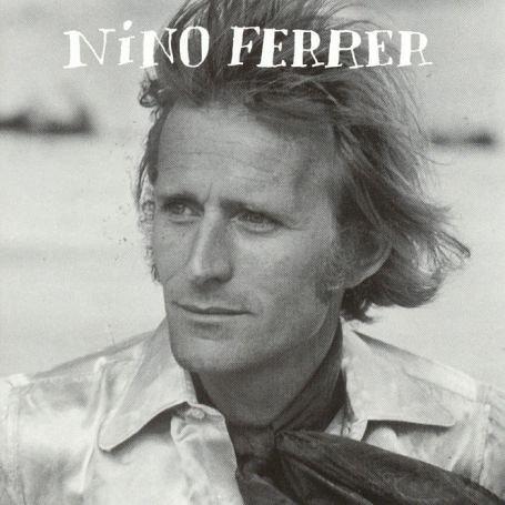 Nino Ferrer - Nino Ferrer - Zortam Music