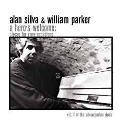 Alan Silva & William Parker: A Hero's Welcome: Pieces For Rare Occasions