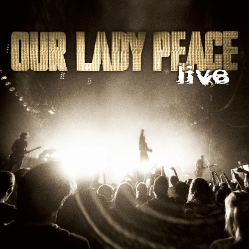 Our Lady Peace - Our Lady Peace - Live - Zortam Music