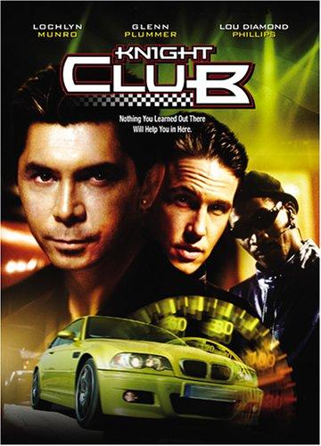 Knight Club / Ночные рыцари (Рыцарский клуб) (2001)