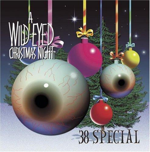 .38 Special - Wild-Eyed Christmas Night - Zortam Music
