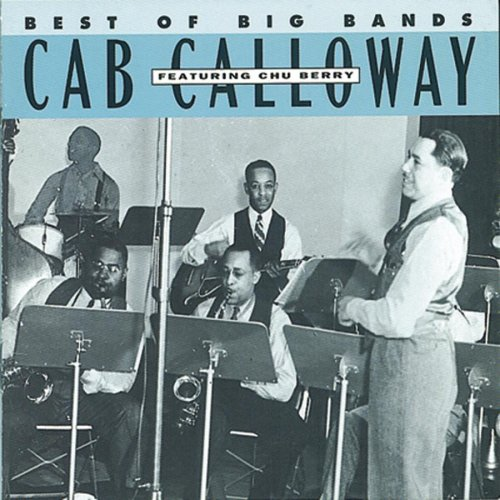 CAB CALLOWAY - Cab Calloway Best of the Big Bands - Zortam Music