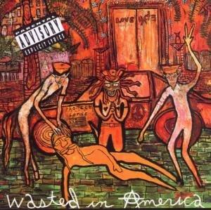Love-Hate/Love-Hate - Wasted In America - Zortam Music