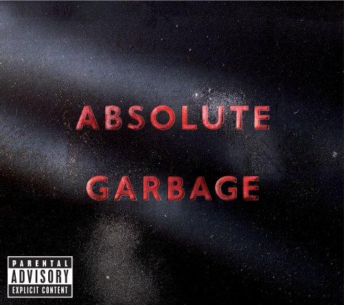 Garbage - Absolute Garbage - Zortam Music