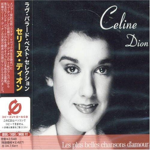 Celine Dion - Love Ballads: Best Selection - Zortam Music