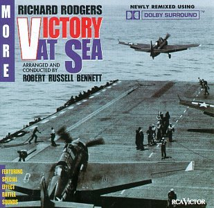 Original album cover of Rodgers: More Victory at Sea by Richard Rodgers, Robert Russell Bennett, RCA Victor Orchestra, RCA Victor Symphony Orchestra