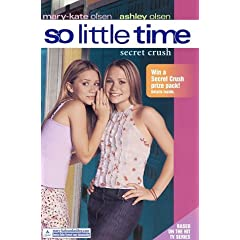 So Little Time #6: Secret Crush (So Little Time)