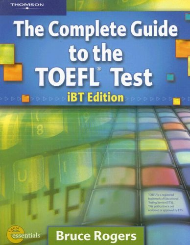 The Complete Guide to the TOEFL Test iBt 2007 Edition