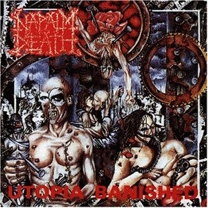 Napalm Death - Utopia Banished - Zortam Music