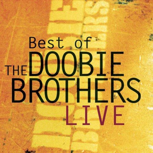 The Doobie Brothers - Best Of The Doobie Brothers Live [ENHANCED CD] - Zortam Music