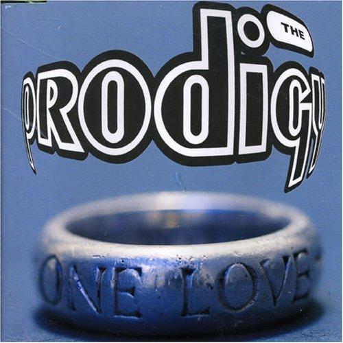 The Prodigy - One Love - Zortam Music