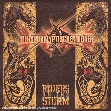 Die Apokalyptischen Reiter - Riders on the Storm - Zortam Music