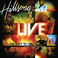 Hillsong - Mighty to Save 2006