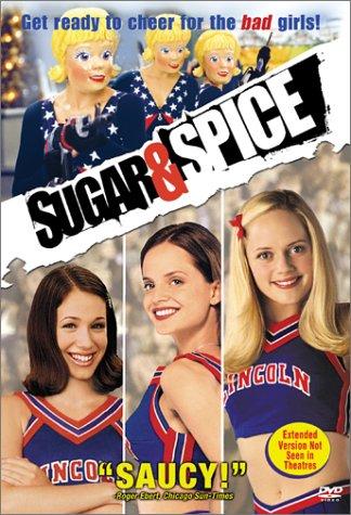 Sugar & Spice / Сахар и перец (2001)