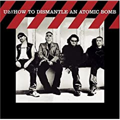 「How to dismantle an Atomic Bomb」U2